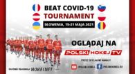 Reprezentacja Polski w sobotę rozpocznie udział w turnieju Beat Covid-19 rozgrywanym na Słowenii. Mecze transmitowane będą na platformie polskihokej.tv.