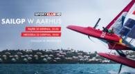 Aarhus będzie areną zmagań katamaranów klasy F50 w ramach SailGP. Czwartą rundę sezonu 2021/2022 pokaże Sportklub.